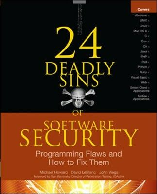 24 Deadly Sins of Software Security: Programming Flaws and How to...