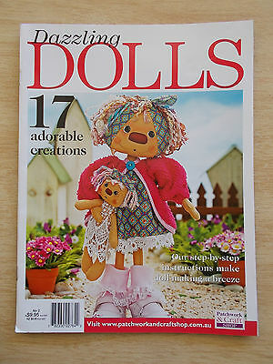 Dazzling Dolls #2~17 Projects~Robot~Angel of Hope~Mr Mo Tash~Neena~Topsy~Celeste