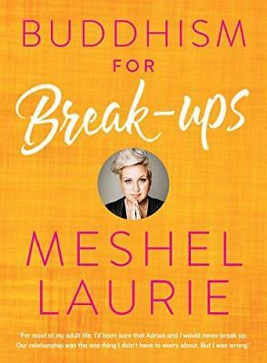 Buddhism for Breakups, Very Good Condition Book, Laurie, Meshel, ISBN 9781863959