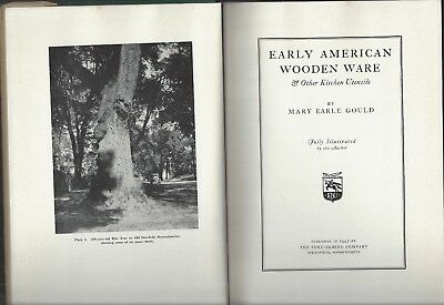 Early American Wooden Ware by Mary Earle Gould hcdj illustrated 1942 pond ekberg
