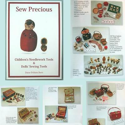 Best Book on Antique Children's Sewing Tools * SEW PRECIOUS by Diane Pelham Burn