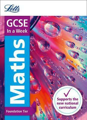 GCSE Maths Foundation In a Week (Letts GCSE In a week - New Curriculum) by Mapp,