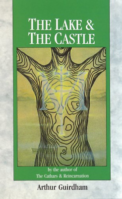 The Lake & The Castle, Arthur Guirdham MD, Good Condition Book, ISBN 97808520725