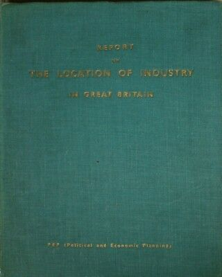 Report on the location of industry : a survey of present trends in Great Britain