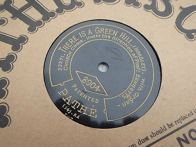 24cm early PATHE DISC Record 8904 Peace Perfect Peace / There is a Green Hil VG