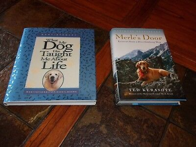 Lot of 2 books for Dog Lovers~Merle's Door~What My Dog Taught Me About Life