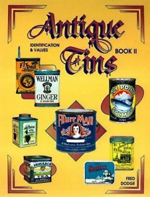 Antique Tins Identification & Values, Book 2