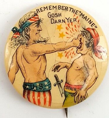 1890's Remember the Maine Button, Uncle Sam Punching Spain's Face, Gosh Darn Yer
