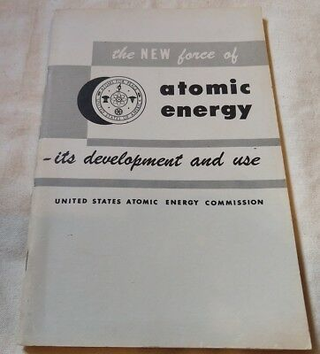 VTG New Force of Atomic Energy Its Development and Use Booklet