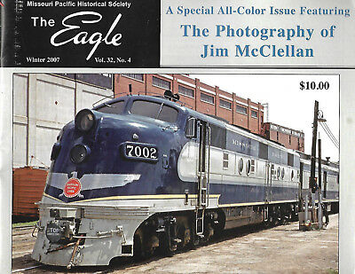 Mopac Historical Society  The Eagle Winter 2007  Special All Color Edition