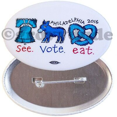 See Vote Eat 2016 Democratic National Convention Philadelphia Pin Pinback Button