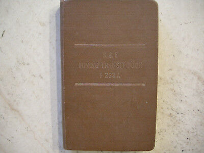 K & E Mining Transit Book F 363 A - Workbook Booklet Soils Curve Tables Formulas