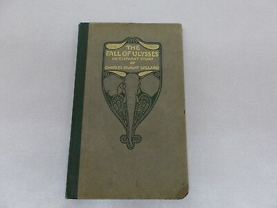 * FALL OF ULYSSES AN ELEPHANT STORY Charles Dwight Willard SIGNED 1st ed 1912