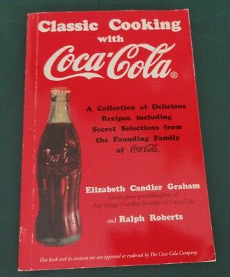 Classic Cooking With Coca-Cola Recipe Cook Book Published 1998