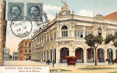 HAVANA, CUBA ~ DAILY MARINA BUILDING & STREET VIEW Card dates c. 1906 used 1922