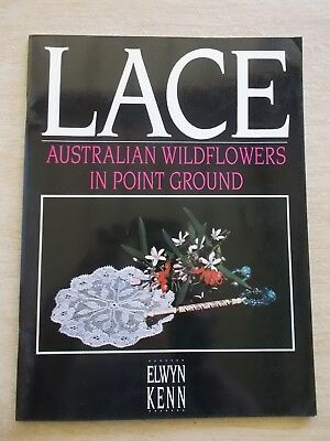 Elwyn Kenn~Lace~Australian Wildflowers In Point Ground~Patterns~P/B~1991
