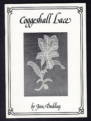 Coggeshall Lace by Jean Dudding 1976 First Edition Booklet SCARCE