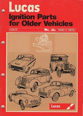 LUCAS Ignition Parts for Older Vehicles 1930>1970 XCB431, A4 Size 46 Pages