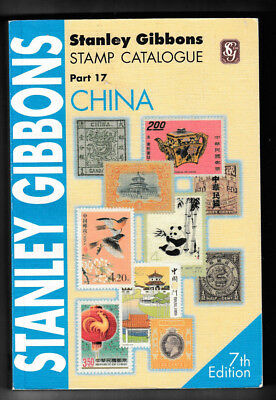 STANLEY GIBBONS CHINA STAMP CATALOGUE PART 17 7th Edition