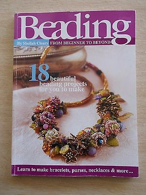 Beading from Beginner to Beyond~18 Projects~Jewellery~Bags~Butterfly~114pp P/B