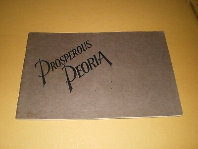 Early Teens or 1920s Prosperous Peoria Illinois Illustrated Booklet