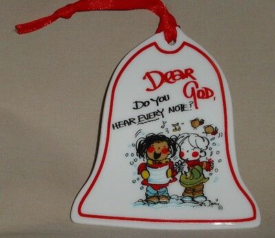 DEAR GOD Bell Shaped HANGING ORNAMENT  Do You Hear Every Note?  2008 Series