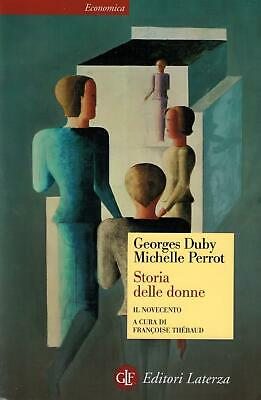Storia delle donne in Occidente. Vol. 5 - Il Novecento - Duby Georges, ...