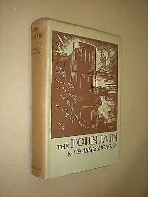THE FOUNTAIN. CHARLES MORGAN. 1932. 1st EDITION. HARDBACK IN DUST JACKET