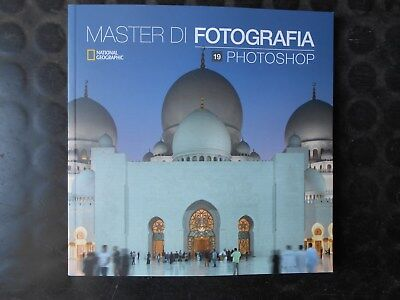 Master di Fotografia vol. 19 Photoshop National Geographic