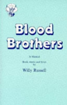 Blood Brothers: A Musical - Book, Music and Lyrics (Acting Edition) by Willy Rus