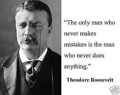 "Theodore Teddy Roosevelt "" the only man"" Quote 11 x14  Photo Picture #md1"
