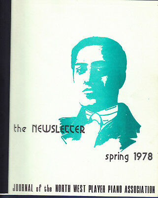 Pianola North West Player Piano Association Spring 1978 Journal Newsletter