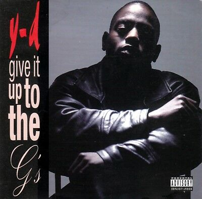 Y-D -Give It Up To The G's---1996 Snake Pit/ Steel Toe Records Bay Area Rap Cd