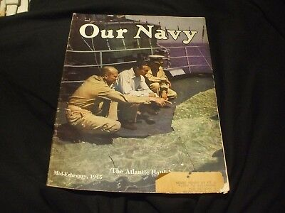 OUR NAVY /NAVAL/MILITARY Magazine - Mid February 1945