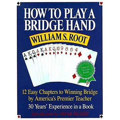 How to Play a Bridge Hand - Paperback NEW Root, William 1994-02-28