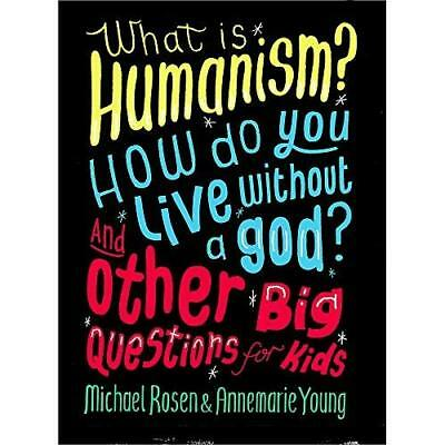 What is Humanism? How do you live without a god? And Ot - Paperback NEW Michael