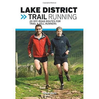 Lake District Trail Running  - Paperback NEW Mort, Helen 01/07/2016