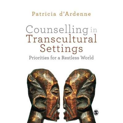 Counselling in Transcultural Settings: Priorities for a - Paperback NEW d'Ardenn