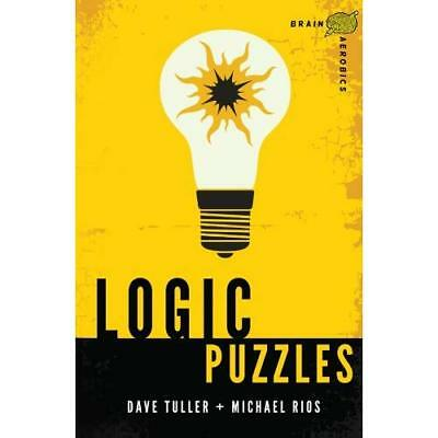 Logic Puzzles - Paperback NEW Tuller, Dave/ R 2013-05-07