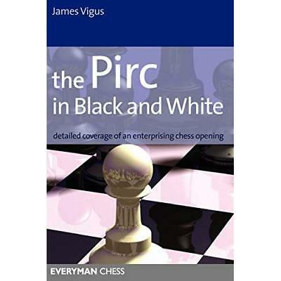 The Pirc in Black and White: Detailed Coverage of an En - Paperback NEW Vigus, J