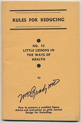 Little Lessons in the Ways of Health, Dr. William Brady - Rules for Reducing #10