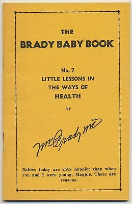 Little Lessons in the Ways of Health, Dr. William Brady -  #7 Brady Baby Book