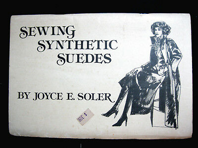 SEWING SYNTHETIC SUEDES 1978 sewing booklet vintage 70pg