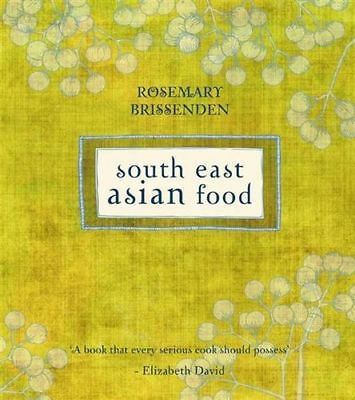 NEW South East Asian Food By Rosemary Brissenden Hardcover Free Shipping