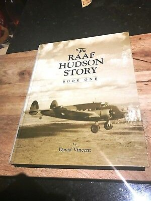 The RAAF Hudson Story-Book One-David Vincent-H/C-'Signed'-SA-1999-First Edition-