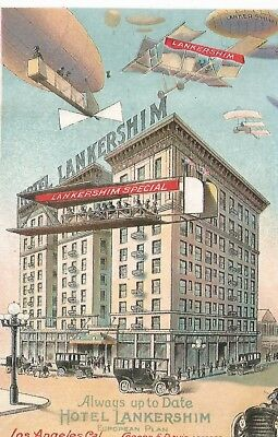 Los Angeles Hotel Lankershim with Airplanes & Airship Ad Postcard c1910