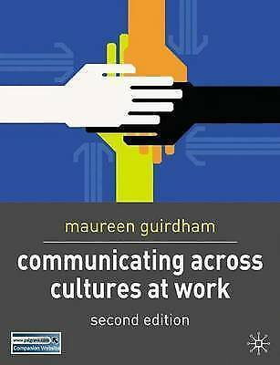 Communicating Across Cultures at Work, Guirdham, Maureen, Very Good Book