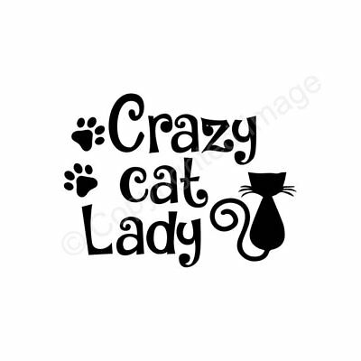 Crazy Cat Lady - Vinyl Decal for yeti, cup, laptop, cell etc.
