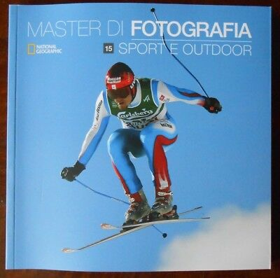 Master di Fotografia vol. 15 Sport e Outdoor National Geographic