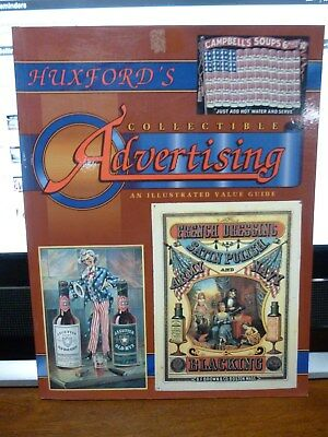 Huxford's Collectible Advertising Book Value Guide 1993
